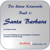 Hörbuch Cover: Santa Barbara - DAISY-Version (Download)