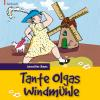 Hörbuch Cover: Tante Olgas Windmühle (Download)
