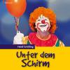 Hörbuch Cover: Unter dem Schirm (Download)