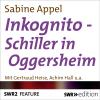 Hörbuch Cover: Inkognito - Schiller in Oggersheim (Download)