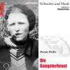 Hörbuch Cover: Die Gangsterbraut - Bonnie Parker (Download)