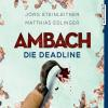 Hörbuch Cover: Ambach - Die Deadline (Download)