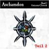 Hörbuch Cover: Aschamdon Hörbuch Teil 2 (Download)