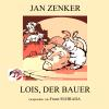 Hörbuch Cover: Lois, der Bauer (Download)