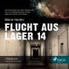 Hörbuch Cover: Flucht aus Lager 14 (Download)
